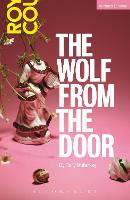 The Wolf From The Door - Modern Plays (Paperback)