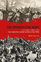 The Spanish Civil Wars: A Comparative History of the First Carlist War and the Conflict of the 1930s (Paperback)