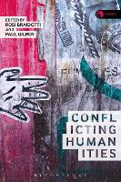 Conflicting Humanities - Theory in the New Humanities (Hardback)