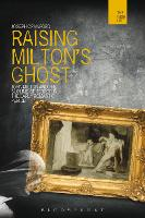 Raising Milton's Ghost