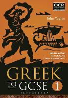 Greek to GCSE: Part 1: for OCR GCSE Classical Greek (9-1) (Paperback)