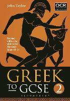 Greek to GCSE: Part 2: for OCR GCSE Classical Greek (9-1) (Paperback)