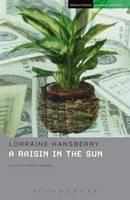 A Raisin In The Sun - Student Editions (Hardback)