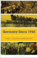 Germany Since 1945: Politics, Culture, and Society (Paperback)