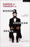 Visions of Tragedy in Modern American Drama (Hardback)