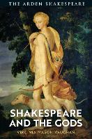 Shakespeare and the Gods (Paperback)