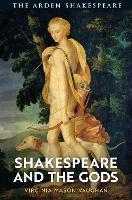 Shakespeare and the Gods (Hardback)