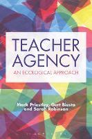 Teacher Agency: An Ecological Approach (Paperback)