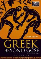 Greek Beyond GCSE (Paperback)