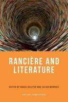 Ranciere and Literature (Hardback)