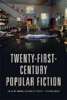 Twenty-First-Century Popular Fiction (Hardback)