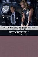 The Franchise Era: Managing Media in the Digital Economy - Traditions in American Cinema (Hardback)