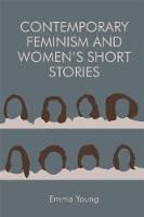 Contemporary Feminism and Women's Short Stories (Paperback)