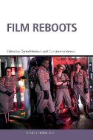 Film Reboots - Screen Serialities (Hardback)