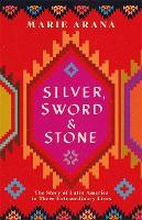 Silver, Sword and Stone (Hardback)