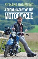 A Short History of the Motorcycle
