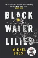 Black Water Lilies (Paperback)