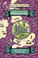 Hometown Tales: Birmingham - Hometown Tales (Hardback)