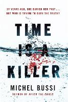 Time is a Killer: From the bestselling author of After the Crash (Paperback)
