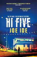 Hi Five: An electrifying combination of Holmesian mystery and SoCal grit - IQ (Hardback)