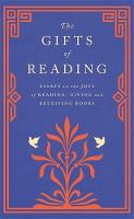 The Gifts of Reading (Hardback)