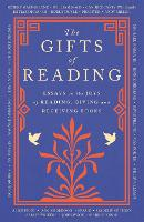 The Gifts of Reading (Paperback)