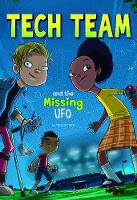 Tech Team and the Missing UFO - Tech Team (Paperback)