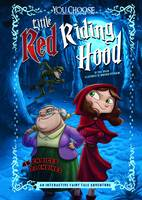 Little Red Riding Hood: An Interactive Fairy Tale Adventure - You Choose: Fractured Fairy Tales (Paperback)