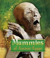 Mummies of Ancient Egypt - Fact Finders: Ancient Egyptian Civilization (Hardback)
