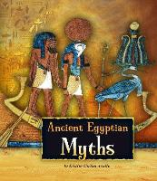 Ancient Egyptian Myths - Fact Finders: Ancient Egyptian Civilization (Paperback)