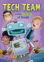Tech Team and the Droid of Doom - Tech Team (Paperback)
