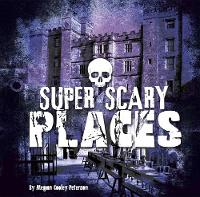 Super Scary Places - Super Scary Stuff (Hardback)