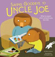 Saying Goodbye to Uncle Joe - Life's Challenges (Paperback)