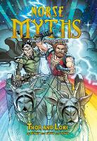 Thor and Loki - Norse Myths: Norse Myths: A Viking Graphic Novel (Paperback)