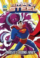 Parasite's Feeding Frenzy - The Man of Steel (Paperback)