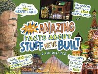 Totally Amazing Facts About Stuff We've Built - Mind Benders (Paperback)