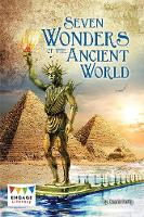 Seven Wonders of the Ancient World - Engage Literacy: Engage Literacy Dark Red (Paperback)