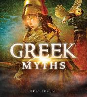 Greek Myths - Mythology Around the World (Hardback)