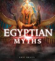 Egyptian Myths - Mythology Around the World (Paperback)
