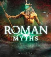 Roman Myths - Mythology Around the World (Paperback)