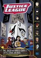 The Joker and Harley Quinn's Justice League Jailhouse - DC Super Heroes: Justice League (Paperback)