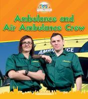 Ambulance and Air Ambulance Crew