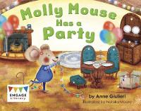 Molly Mouse Has a Party - Engage Literacy Red - Extension B (Paperback)