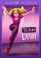 Dance Team Diva - Academy of Dance (Paperback)