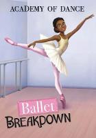 Ballet Breakdown - Academy of Dance (Paperback)