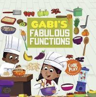 Gabi's Fabulous Functions - Code Play (Paperback)