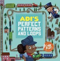 Adi's Perfect Patterns and Loops - Code Play (Paperback)