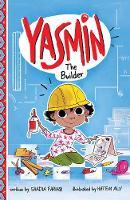Yasmin the Builder - Yasmin (Paperback)