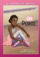 On Pointe - Academy of Dance (Paperback)