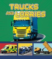Trucks and Lorries - Transport in My Community (Paperback)